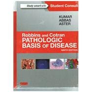 Robbins & Cotran Pathologic Basis of Disease