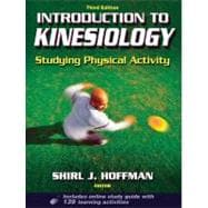 Introduction to Kinesiology With Web Study Guide - 3rd Edition