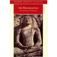 The Dhammapada The Sayings of the Buddha