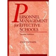 Personnel Management for Effective Schools