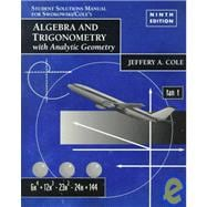 Algebra and Trigonometry With Analytic Geometry: Solutions Manual