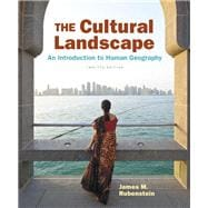 Cultural Landscape, The: An Introduction to Human Geography Plus MasteringGeography with eText -- Access Card Package, 12/e