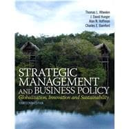 Strategic Management and Business Policy Globalization, Innovation and Sustainablility