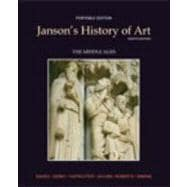 Janson's History of Art Portable Edition Book 2 The Middle Ages Plus MyArtsLab with eText -- Access Card Package