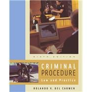 Criminal Procedure With Infotrac: Law and Practice