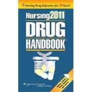 Nursing 2011 Drug Handbook with Online Toolkit