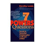 The 7 Powers of Questions Secrets to Successful Communication in Life and at Work