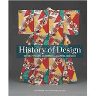 History of Design Decorative Arts and Material Culture, 1400-2000