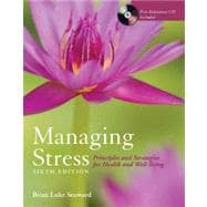 Managing Stress + The Art of Peace and Relaxation : Principles and Strategies for Health and Well-being