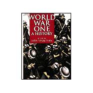 World War 1 A History