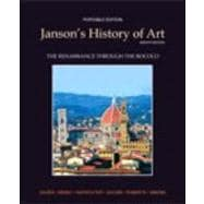 Janson's History of Art Portable Edition Book 3 The Renaissance through the Rococo Plus MyArtsLab with eText -- Access Card Package