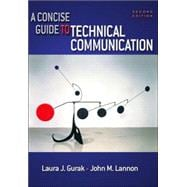 Concise Guide to Technical Communication, A