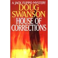 House of Corrections : A Jack Flippo Mystery