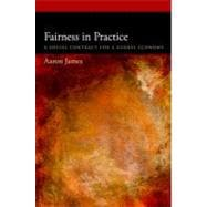 Fairness in Practice A Social Contract for a Global Economy