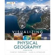 Visualizing Physical Geography, 2nd Edition