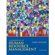 Fundamentals of Human Resource Management Plus NEW MyManagementLab with Pearson eText -- Access Card Package
