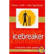 Icebreaker : A Manual for Public Speaking