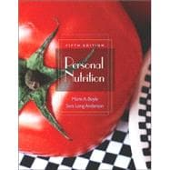 Personal Nutrition (with CD-ROM, InfoTrac, and Dietary Guidelines for Americans 2005)