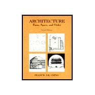 Architecture: Forms, Space, & Order, 2nd Edition