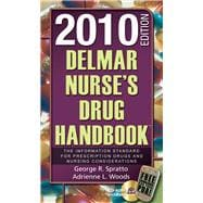 Delmar Nurse's Drug Handbook 2010 Edition