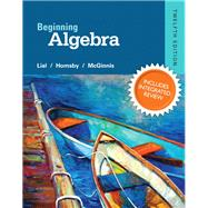Beginning Algebra Plus NEW Integrated Review MyMathLab and Worksheets--Access Card Package
