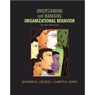 Understanding and Managing Organizational Behavior Plus MyManagementLab with Pearson eText -- Access Card Package