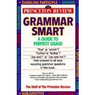 Grammar Smart : A Guide to Perfect Usage