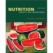 Nutrition Concepts and Controversies (with Nutrition Connections CD-ROM, InfoTrac, and Dietary Guidelines for Americans 2005)