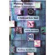 Writing Essays about Literature : A Guide and Style Sheet