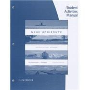 Student Activities Manual for Dollenmayer/Hansen�s Neue Horizonte, 8th