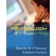 Preparing to Use Technology : A Practical Guide to Curriculum Integration