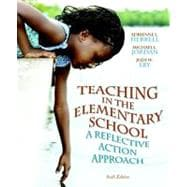 Teaching in the Elementary School : A Reflective Action Approach