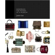 Handbags : The Making of a Museum