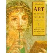 Gardner's Art Through the Ages : Ancient, Medieval, and Non-European Art (10th)