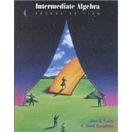 Intermediate Algebra (Casebound with CD-ROM, Make the Grade, and InfoTrac)