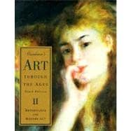 Gardner's Art Through the Ages, Renaissance and Modern Art W/Study Guide: Renaissance and Modern Art