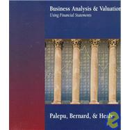 Business Analysis and Valuation Using Financial Statements
