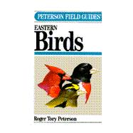 A Field Guide to the Birds: Of Eastern and Central North America