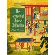 The Heritage of Chinese Civilization