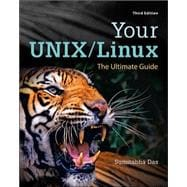Your Unix/Linux : The Ultimate Guide
