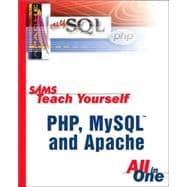 Sams Teach Yourself PHP, MySQL and Apache in 24 Hours