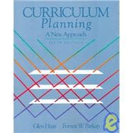 Curriculum Planning : A New Approach