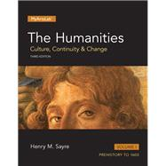 The Humanities Culture, Continuity and Change, Volume I Plus NEW MyArtsLab  -- Access Card Package