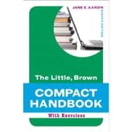 Little, Brown Compact Handbook with Exercises, The, with NEW MyCompLab -- Access Card Package