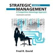 Strategic Management A Competitive Advantage Approach, Concepts
