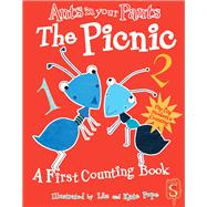 Ants in Your Pants?: The Picnic A First Counting Book