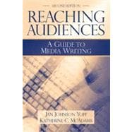 Reaching Audiences : A Guide to Media Writing
