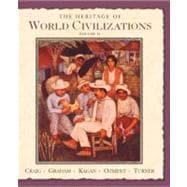 Heritage of World Civilizations, The: Volume Two since 1500