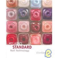 Milady's Standard : Nail Technology