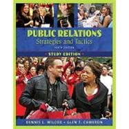 Public Relations Strategies and Tactics, Study Edition